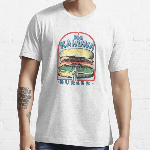 Big Kahuna Burger Essential T-Shirt