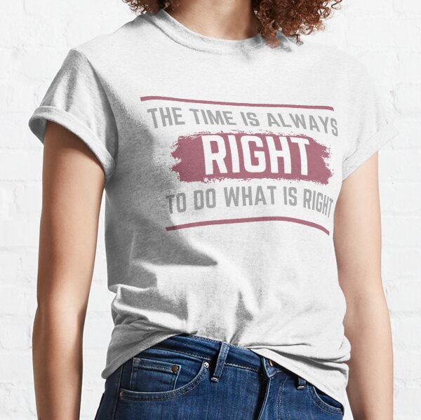 Quotes by Martin Luther King Jr Classic T-Shirt