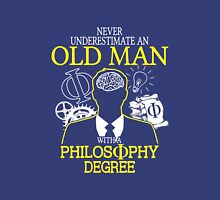 Never Underestimate An Old Man With A Philosophy Degree Unisex T-Shirt