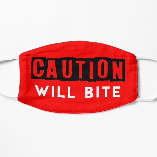 Caution: Will Bite Flat Mask