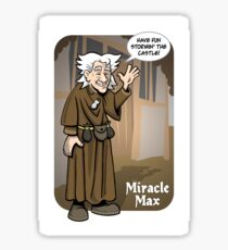 Miracle Max Sticker