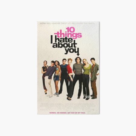10 things I hate about you Poster Art Board Print