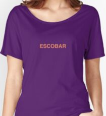 I Feel Like Pablo Escobar Women's Relaxed Fit T-Shirt