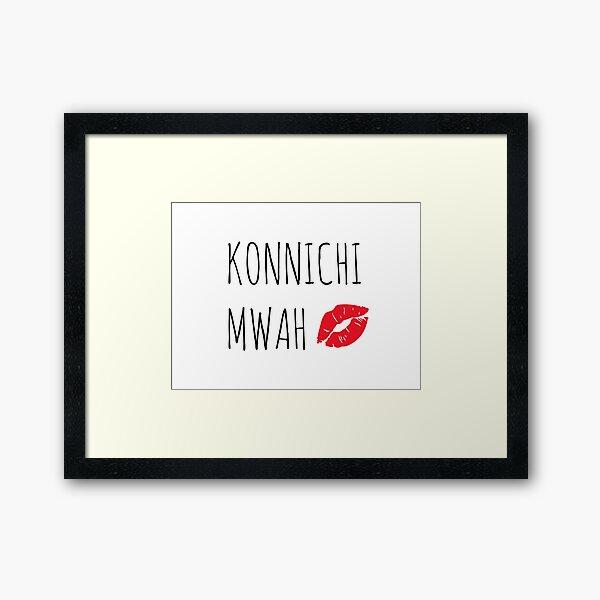 Konnichi Mwah Framed Art Print