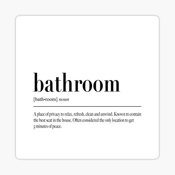 Bathroom Definition Stickers Redbubble