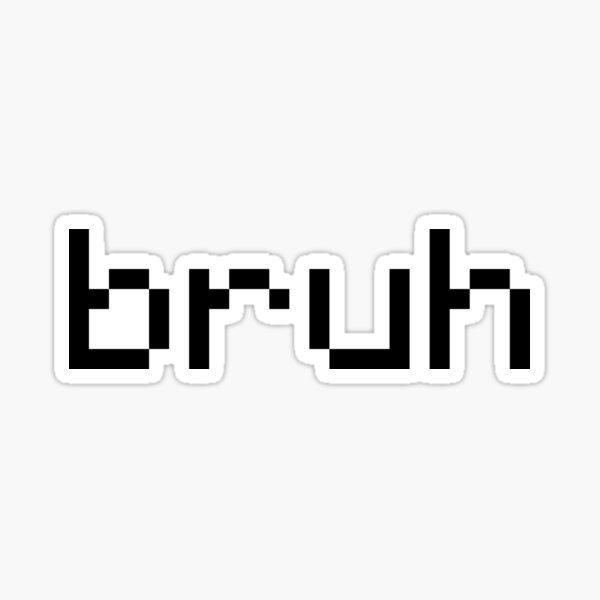 Black Minecraft bruh Sticker