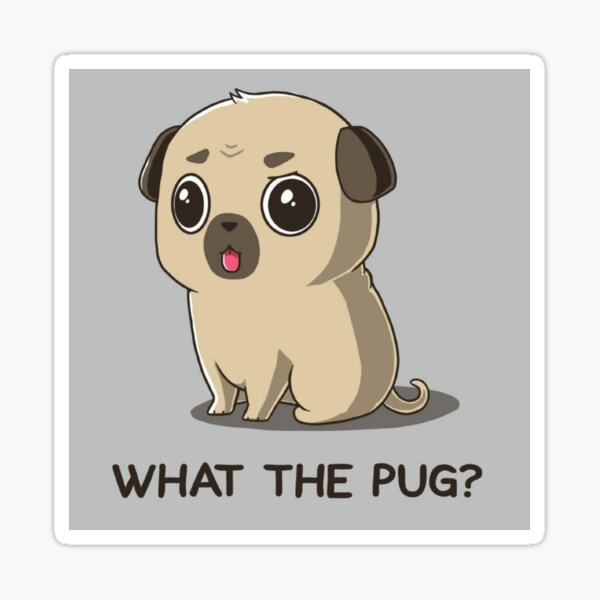 What THE PUG Funny Animal Art Sticker