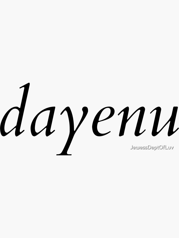 dayenu by JewessDeptOfLuv