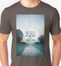 QUOTE Life begins at the end of your Comfort Zone Unisex T-Shirt