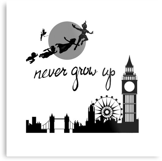 Never Grow Up Peter Pan Metal Prints By Queencherrie Redbubble