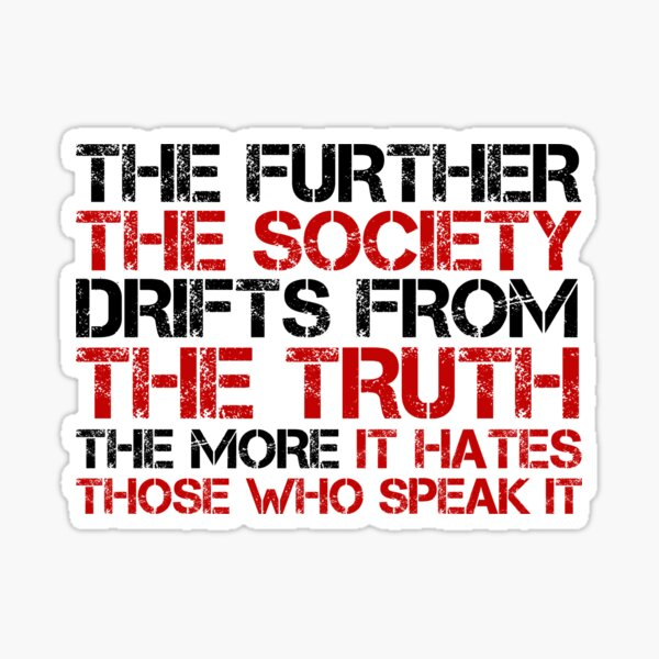 George Orwell Quote Free Speech Truth Political Sticker