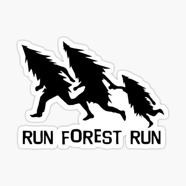 Run Forest Run Sticker