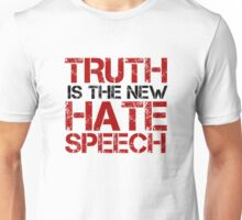 Truth Free Speech Political Offensive Liberty Freedom Unisex T-Shirt