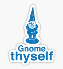 Gnome Thyself Sticker