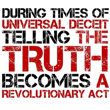 George Orwell Quote Truth Freedom Free Speech by LukaMatijas