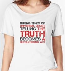 George Orwell Quote Truth Freedom Free Speech Women's Relaxed Fit T-Shirt