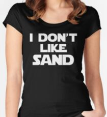 I Don't Like Sand Women's Fitted Scoop T-Shirt