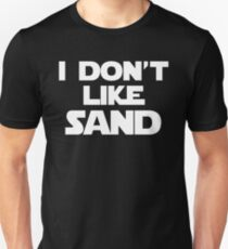 I Don't Like Sand T-Shirt