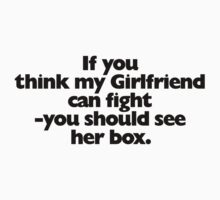 If you think my Girlfriend can fight by s2ray