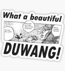 What a Beautiful Duwang! -  Jojo's Bizarre Adventure Sticker