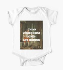 I THINK YOUR SEXIST JOKES ARE BORING Kids Clothes