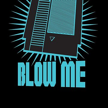 Nintendo Blow Me Cartridge Funny T-Shirt by funnytshirtstee