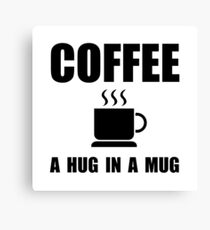 Coffee Hug In Mug Canvas Print