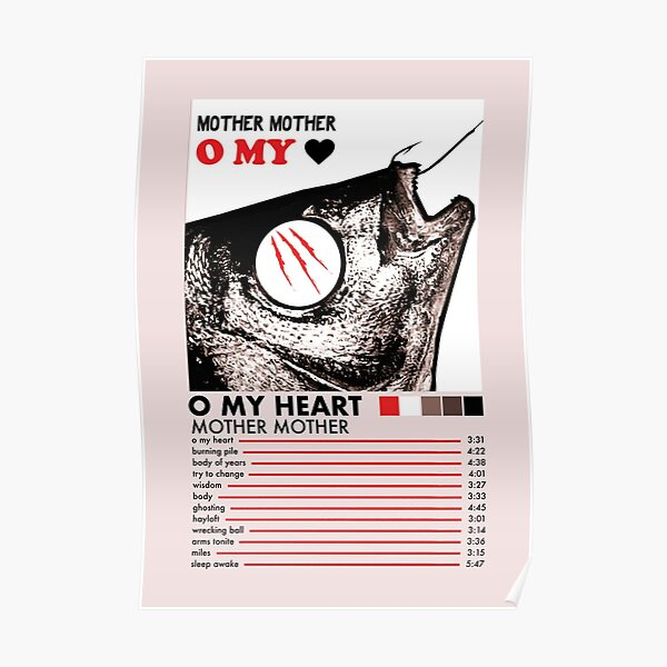 O My Heart by Mother Mother Poster