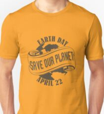Earth Day Save Our Planet Unisex T-Shirt