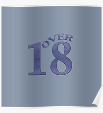 """""""over 18"""" typography Poster"""