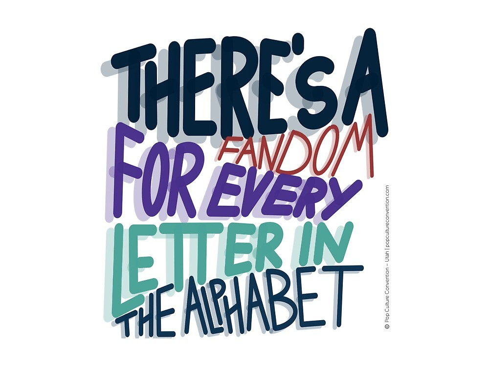 There's a Fandom for Every Letter in the Alphabet by popculconut