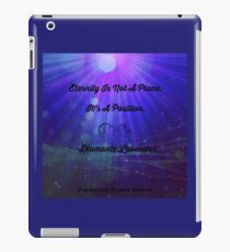 Eternity Is A Position by Diamante Lavendar iPad Case/Skin
