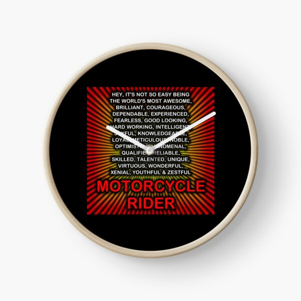 Hey, It's Not So Easy Being ... Motorcycle Rider  Clock