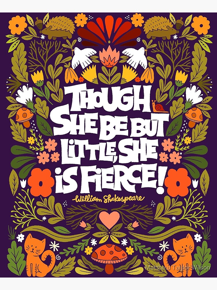 though she be but little, she is fierce! by wellkeptthing