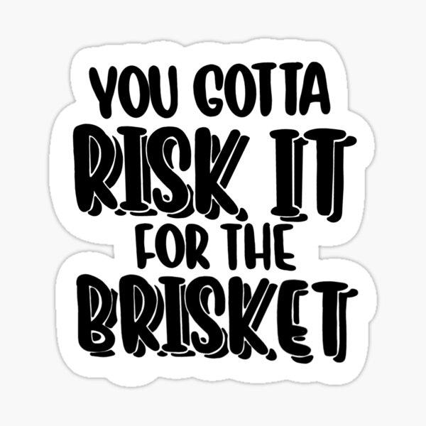 Risk it for the Brisket Sticker