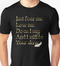 Just Fear Me Unisex T-Shirt