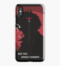 See You Space Cowboy - Spike iPhone Case/Skin