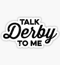 Talk Derby zu mir (schwarz) Sticker