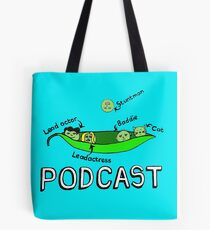 PODCAST! Tote Bag