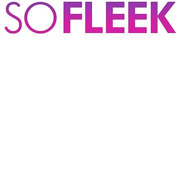 So Fleek by jimiyo