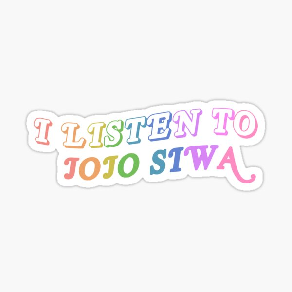 i listen to jojo siwa Sticker