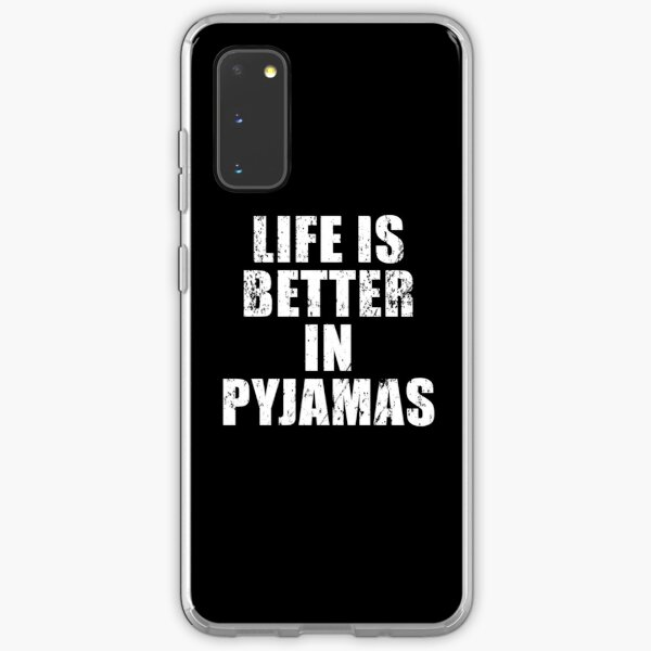 Life Is Better In Pyjamas Essential T-Shirt Samsung Galaxy Soft Case