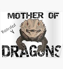 Mother of Bearded Dragons Poster