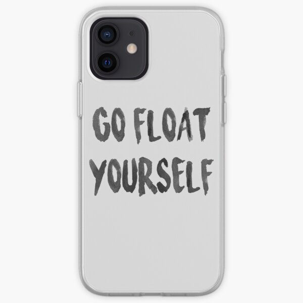 Go float yourself iPhone Soft Case