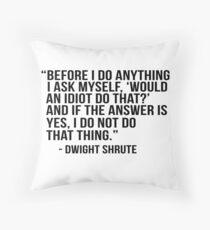 Dwight Shrute Quote Throw Pillow