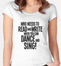 Who Needs To Read And Write - HAIRSPRAY Women's Fitted Scoop T-Shirt
