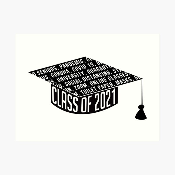 Class of 2021 Graduation Cap Typography Art Print