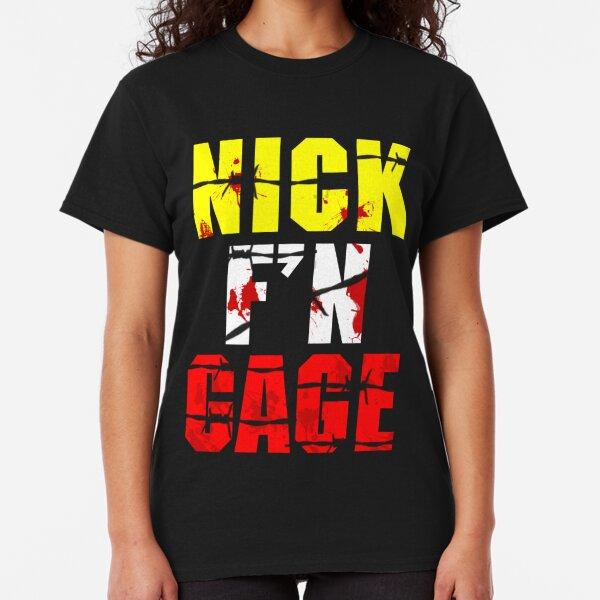 Nick F'N Gage Classic T-Shirt