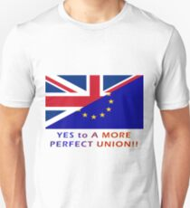 YES To EUROPE: For a More Perfect Union T-Shirt
