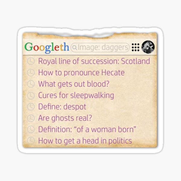 Macbeth's search history Sticker